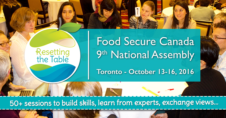 Food Secure Canada 9th National Assembly - Resetting the Table