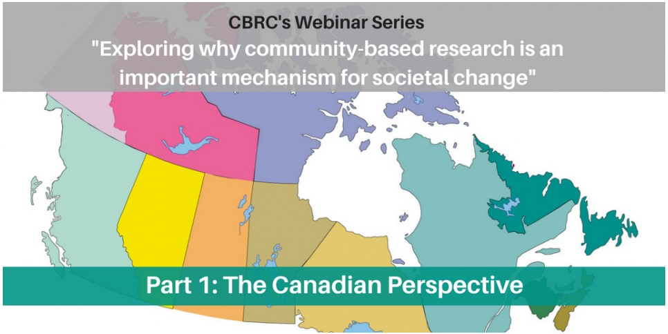 Free webinar series: Exploring Why Community-Based Research is an Important Mechanism for Societal Change