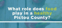 What role does food play in a healthy Pictou County?