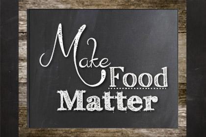 Make Food Matter