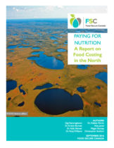 Report Cover - Paying For Nutrition. A report on Food Costing in the North.