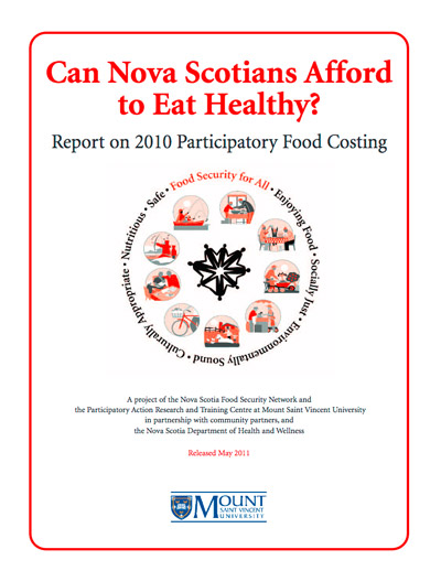 Report cover - Can Nova Scotians Afford to Eat Healthy? Report on 2010 Participatory Food Costing