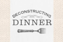 Graphic - Deconstructing Dinner