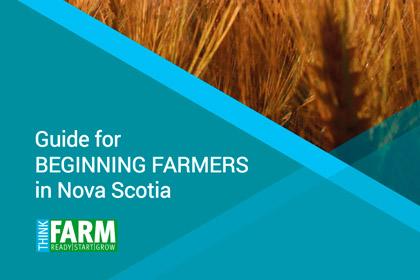 Guide for Beginning Farmers in Nova Scotia