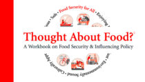 Thought About Food? A Workbook on Food Security & Influencing Policy.